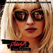 Plush (The Movie) (Original Motion Picture Soundtrack)