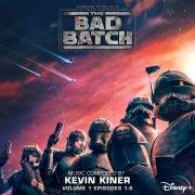 Star Wars: The Bad Batch - Vol. 1 (Episodes 1-8) (Original Soundtrack)
