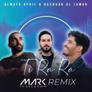 Ti Ra Ra (Mark Shakedown Remix)