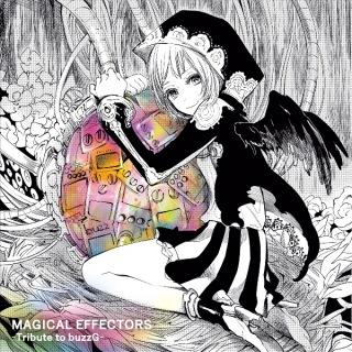 MAGICAL EFFECTORS ~Tribute to buzzG~