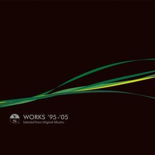 「WORKS '95-'05」(Disc1 Hi-Res ver.)