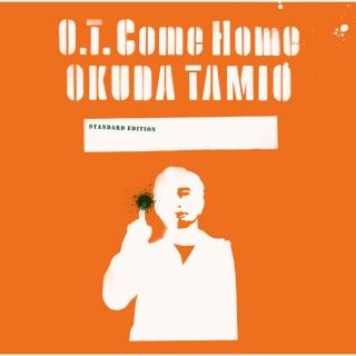 O.T. Come Home (Greg Calbi Mastering ver.)