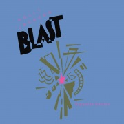 Blast (2010 Expanded Edition)