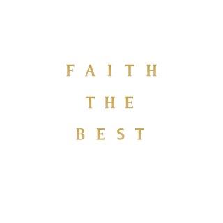 FAITH THE BEST