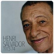 Henri Salvador 1973-1974