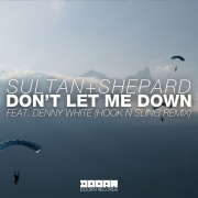 Don't Let Me Down (feat. Denny White) [Hook N Sling Remix]