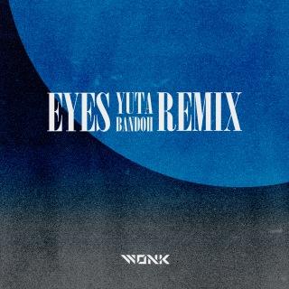 Eyes (Yuta Bandoh Remix)