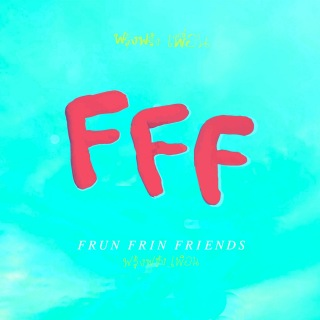 FRUN FRIN FRIENDS