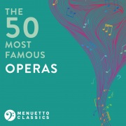 The 50 Most Famous Operas