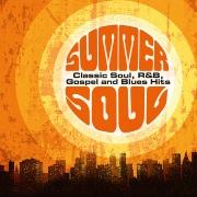 Summer Soul: Classic Soul, R&B, Gospel and Blues Hits