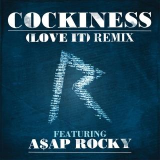 Cockiness (Love It) Remix (Edited Version)
