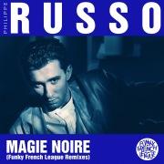 Magie Noire (Funky French League Remixes)