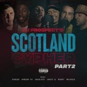 Scotland Cypher Pt. 2 (feat. Oakzy B, Sherlock, McRoy, Melroze, Ransom FA & Shogun)