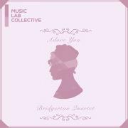 Adore You (arr. string quartet) (Inspired by 'Bridgerton')