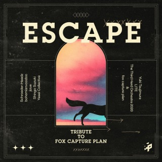 ESCAPE - Tribute to fox capture plan-