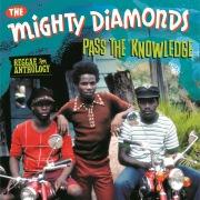 Reggae Anthology: Mighty Diamonds - Pass The Knowledge