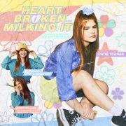 Heartbroken and Milking It