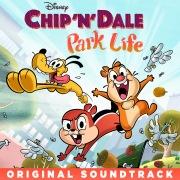 Chip 'n' Dale: Park Life (Original Soundtrack)