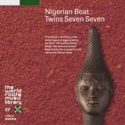 THE WORLD ROOTS MUSIC LIBRARY:ナイジェリアのトーキング・ドラム〜ツインズ・セブン・セブン