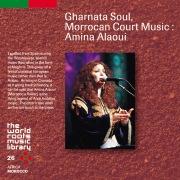 THE WORLD ROOTS MUSIC LIBRARY:モロッコ/アラブ・アンダルスの歌〜アミナ・アラウイ