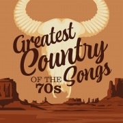 Greatest Country Songs of the 70s