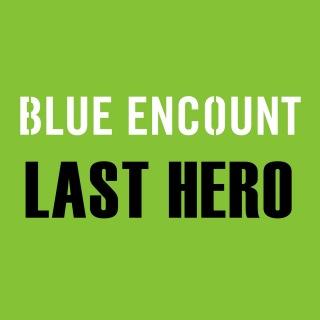 LAST HERO(THE LAST COP ドラマ ver.)