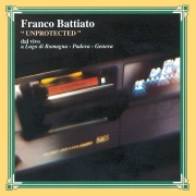 Unprotected (Live at Lugo di Romagna, Padova, Genova 1994)
