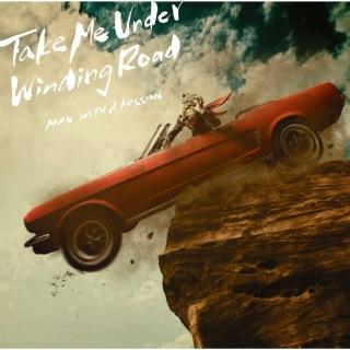 Take Me Under / Winding Road