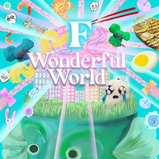 F Wonderful World
