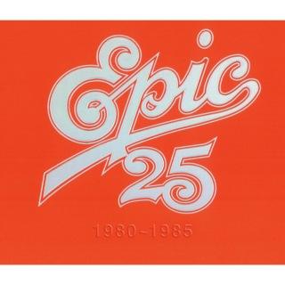 EPIC25 1980〜1985