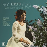 """Here's Loretta Singing """"Wings Upon Your Horns"""""""