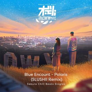 Polaris (Slushii Remix) - Sakura Chill Beats Singles
