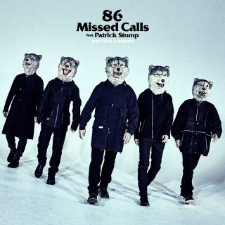 86 Missed Calls