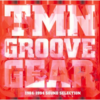TMN GROOVE GEAR 1984-1994 SOUND SELECTION