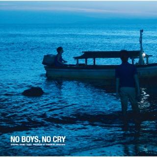 No Boys, No Cry Original Sound Track Produced by Yoshinori Sunahara
