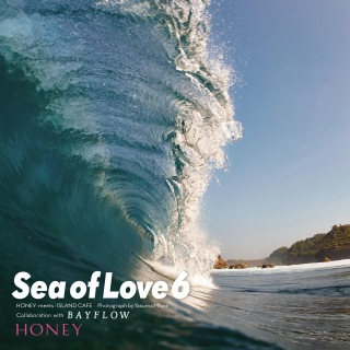 HONEY meets ISLAND CAFE - Sea of Love 6 - Collaboration with BAYFLOW