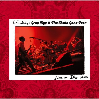 Gray Ray & The Chain Gang Tour Live in Tokyo 2012