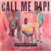 Call Me Papi (feat. Dawty Music) [Remixes]