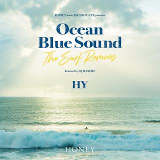 HONEY meets ISLAND CAFE presents HY Ocean Blue Sound ‐The Surf Remixes‐