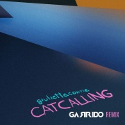Catcalling (Garrido Remix)