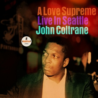 A Love Supreme, Pt. IV - Psalm (Live In Seattle)
