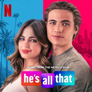 He's All That (Music From The Netflix Film)