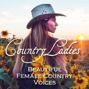 Country Ladies: Beautiful Female Country Voices