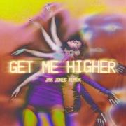 Get Me Higher (Jax Jones Remix)