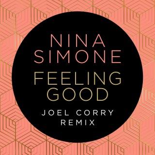 Feeling Good (Joel Corry Remix)