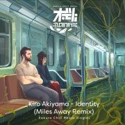 アイデンティティ (Miles Away Remix) - Sakura Chill Beats Singles