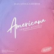 Americana (Versión Acústica)