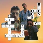 Qué bien que te vi (feat. Carlos Ares)