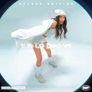 Y Te Lo Digo Yo (Deluxe Edition)