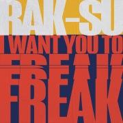 I Want You to Freak